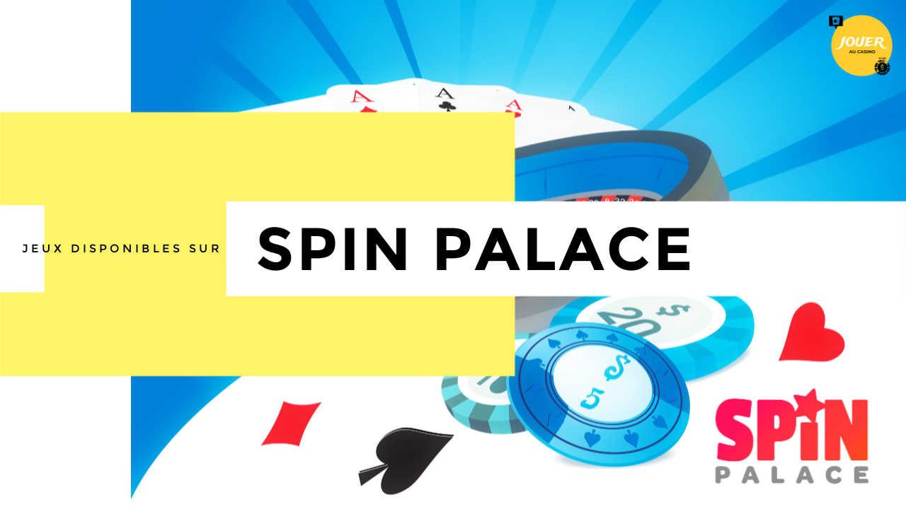 Spin Palace avis : est-ce un casino fiable ?